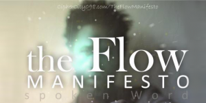 The Flow Manifesto III - Spoken Word